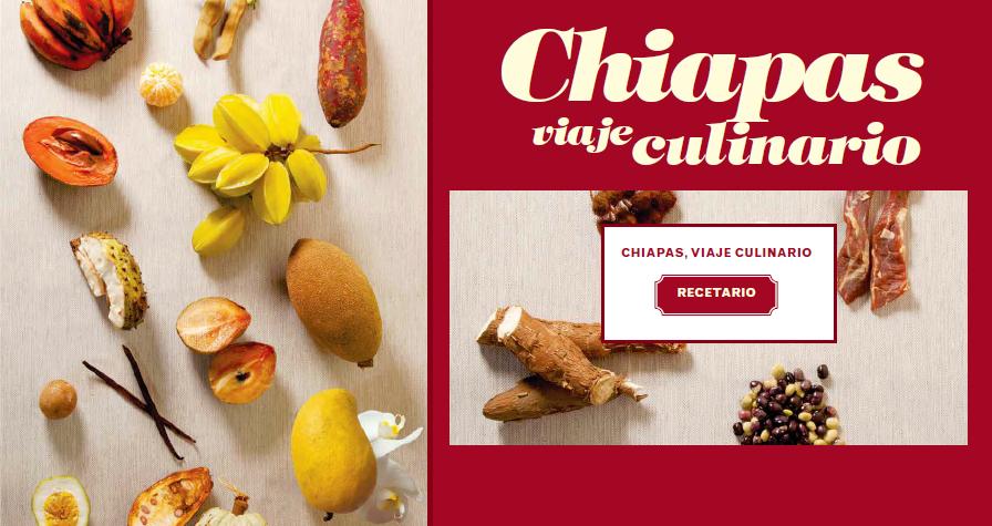 Recetario «Chiapas un viaje Culinario»  Libro digital.