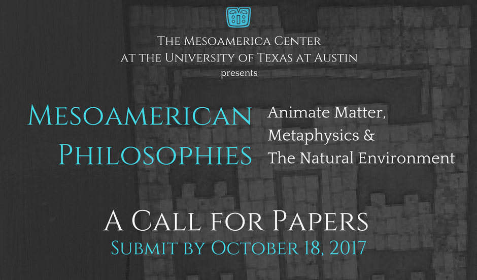 «Call for Papers» – Simposio de Reuniones Mesoamericanas 2018