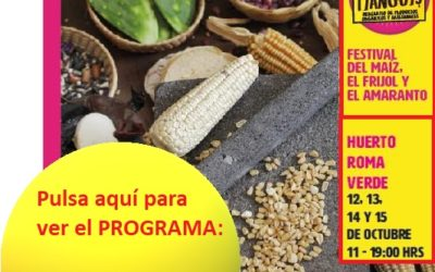 PROGRAMA del Festival del Maíz, el Frijol y el Amaranto – El Bonito Tianguis.
