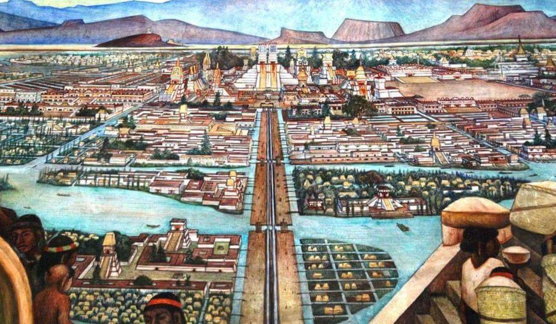 Los Aztecas, los Mexicas y la Gran Tenochtitlan.