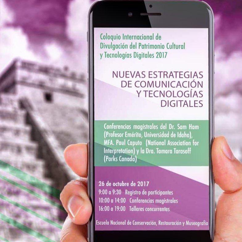 EN VIVO Coloquio Internacional de Divulgación del Patrimonio Cultural y Tecnologías Digitales 2017.