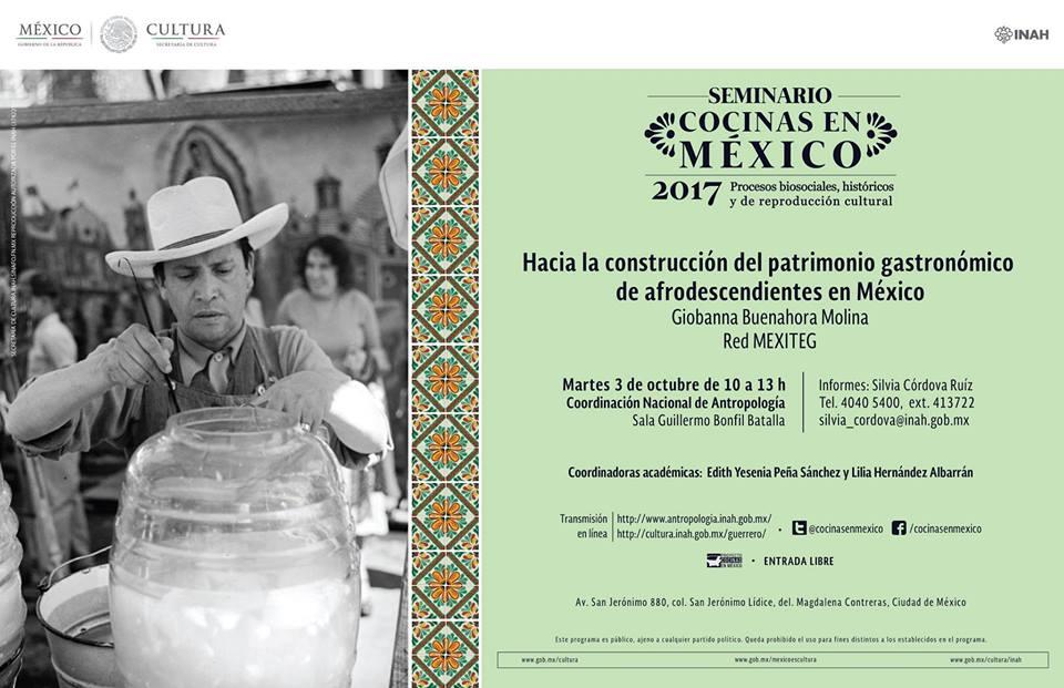 Seminario Cocinas en México. Procesos biosociales, históricos y de reproducción cultural, patrimonio y seguridad alimentaria