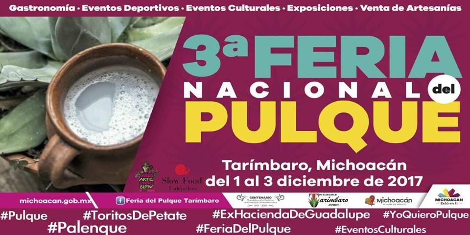 Invitación a la 3a Feria Nacional del Pulque en Tarímbaro, Michoacán de Ocampo, México.