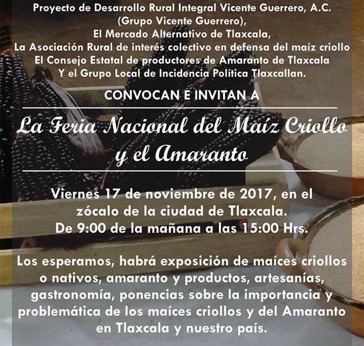 Feria Nacional del Maíz y el Amaranto Tlaxcala 2017, Noviembre.