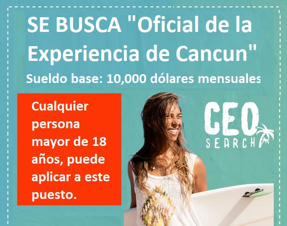 Puedes ganar 10,000 dólares mensuales por divertirte en Cancún. ¿Te animas?