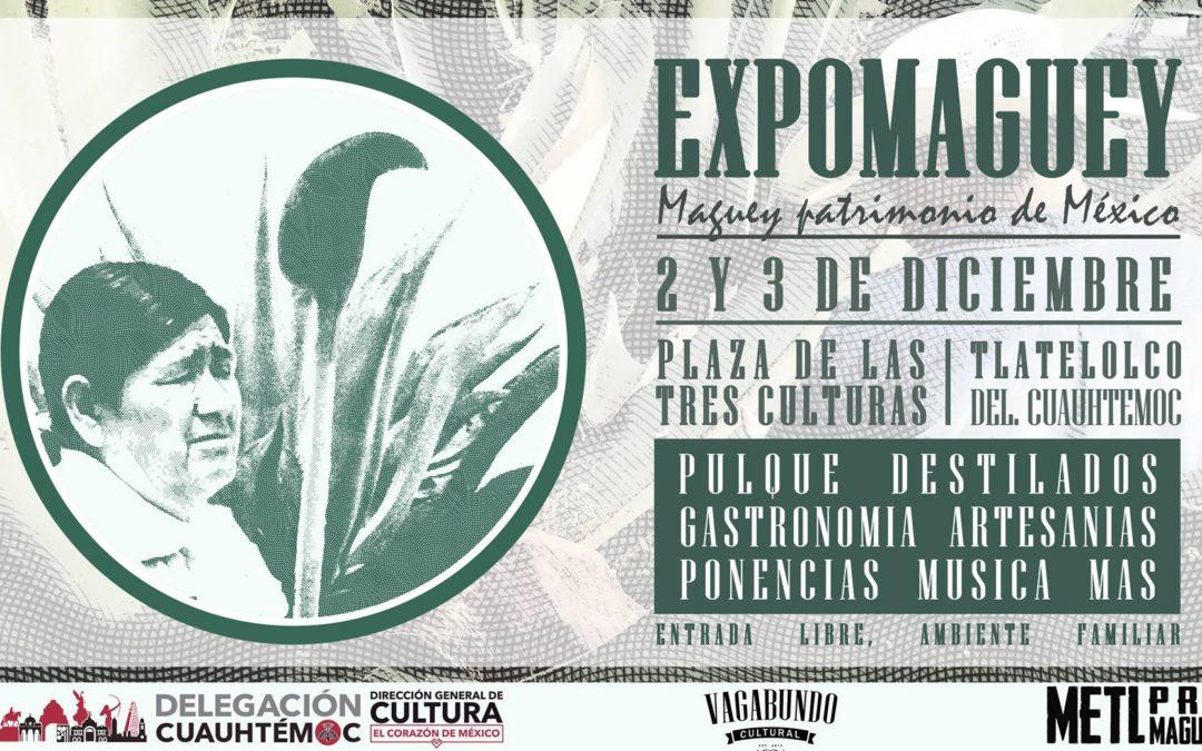 ExpoMaguey 2017, Plaza de las Tres Culturas CDMX.