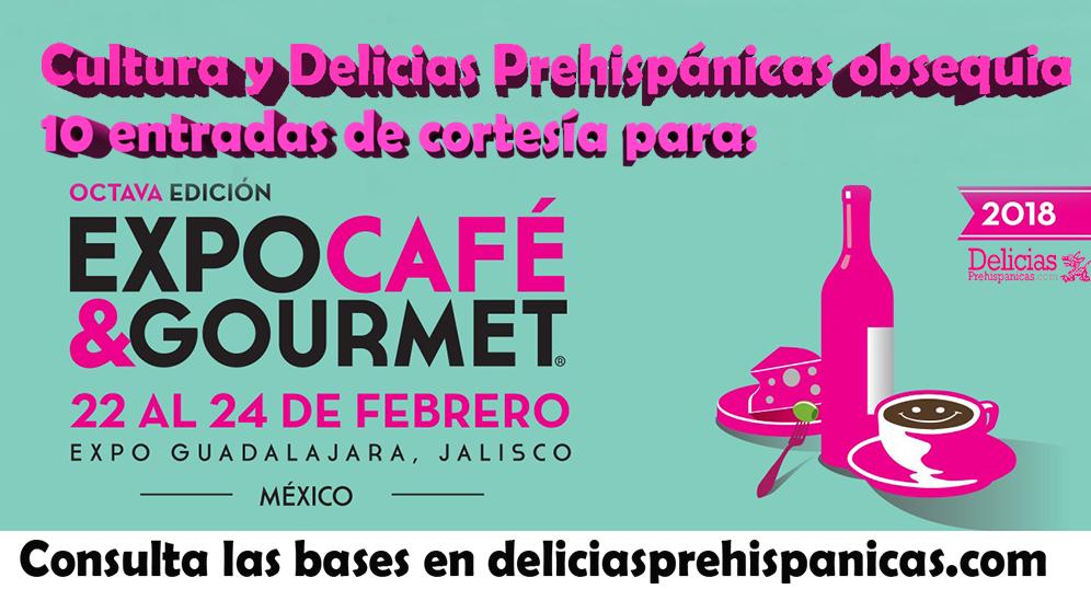 Obsequiamos 10 entradas de cortesía para Expo Cafe & Gourmet- Guadalajara 2018