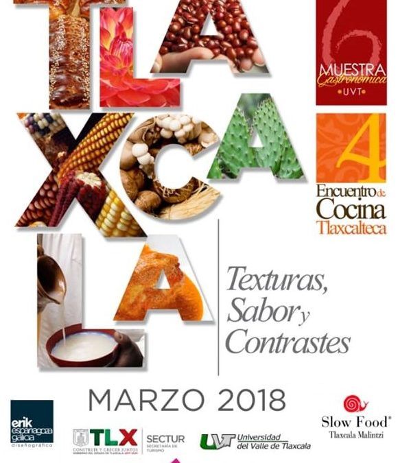 4to Encuentro de Cocina Tlaxcalteca, Marzo 2018