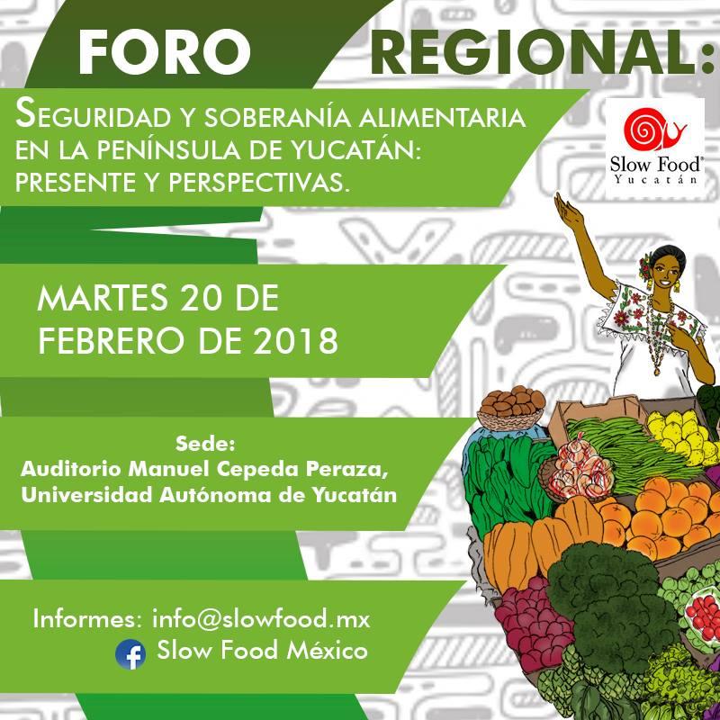 Foro regional: seguridad y soberanía alimentaria en Yucatán – Slow Food México.