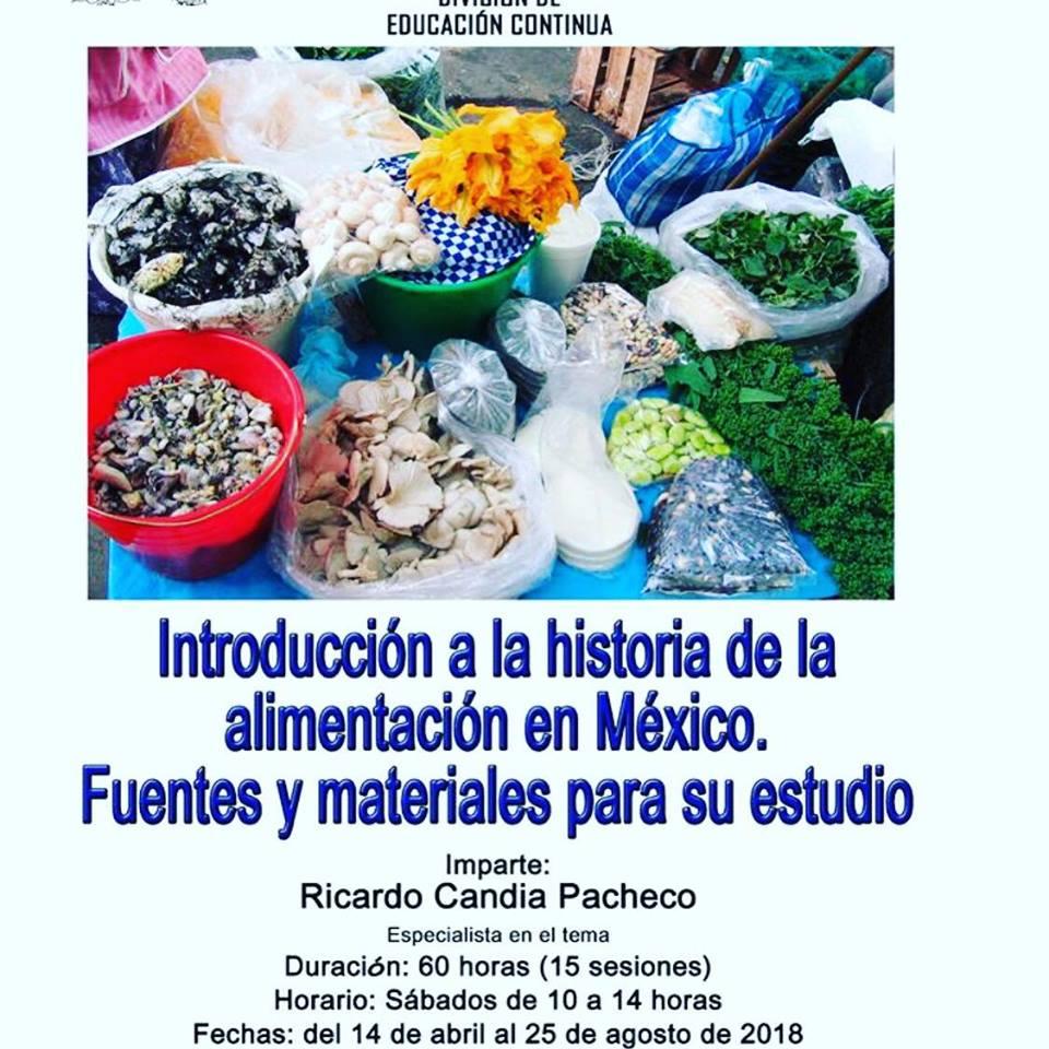 CURSO Introducción a la historia de la alimentación en México. Fuentes y materiales para su estudio. UNAM