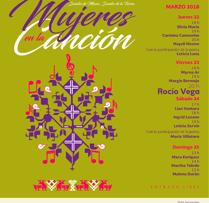 """Conciertos """"Mujeres en la Canción"""" en conmemoración al #DíaInternacionalDeLaMujer."""