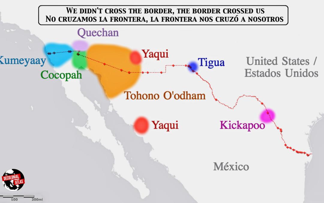 No cruzamos la frontera, la frontera nos cruzó a nosotros.