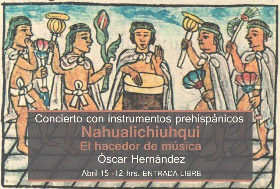 Concierto con instrumentos prehispánicos.