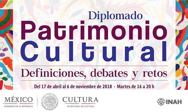 Inscríbete al Diplomado Patrimonio Cultural. Definiciones, debates y retos.