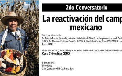 """2do Conversatorio: """"La reactivación del campo mexicano"""" 5 de Abril 2018."""