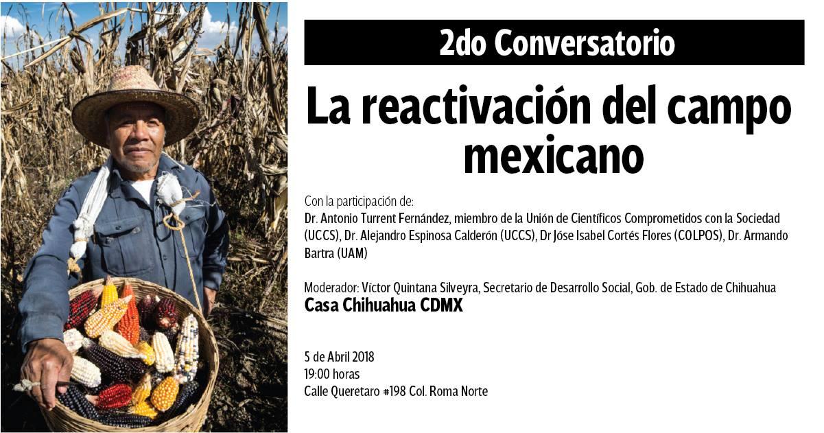 2do Conversatorio: «La reactivación del campo mexicano» 5 de Abril 2018.
