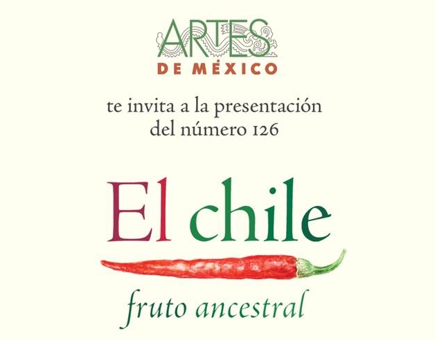 """Presentación editorial de """"El chile, fruto ancestral."""" Revista Artes de México."""