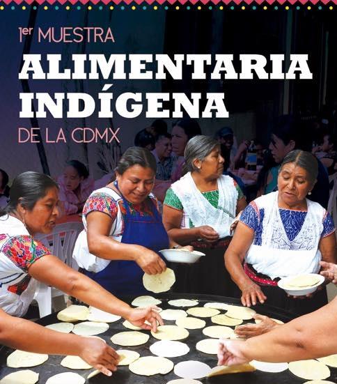 Asiste a la Primera Muestra Alimentaria Indígena de la CDMX 2018. #EventosMAYO