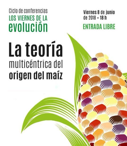 """«La teoría multicéntrica del origen del maíz"""" CONFERENCIA – CDMX"""