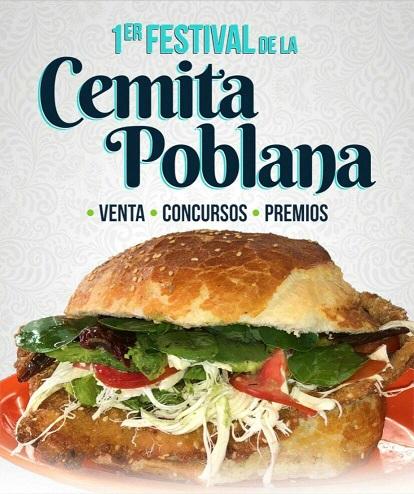 ¡Asiste al 1er festival de Cemita Poblana!