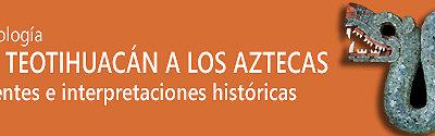 """Descarga digital – """"De Teotihuacán a los Aztecas."""" Antología."""