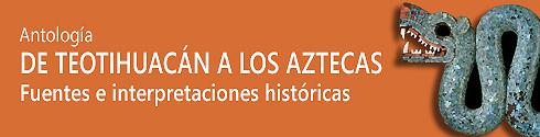 Descarga digital – «De Teotihuacán a los Aztecas.» Antología.