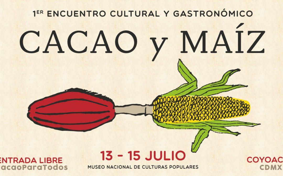 1er Encuentro cultural y gastronómico Cacao y Maíz, doble raíz