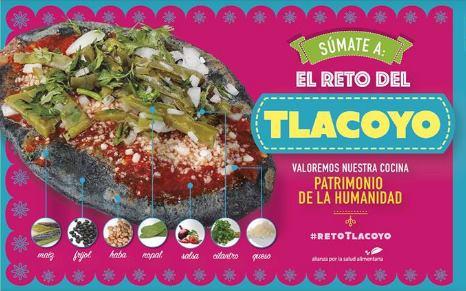 ¡Súmate alReto Tlacoyo!en pro de una mejor alimentación.