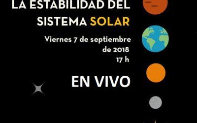 La estabilidad del Sistema Solar – EN VIVO: viernes 7 de Septiembre. UNAM