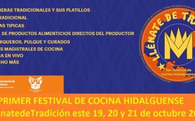 """Primer festival de cocina Hidalguense 2018 """"Llénate de Tradición"""""""