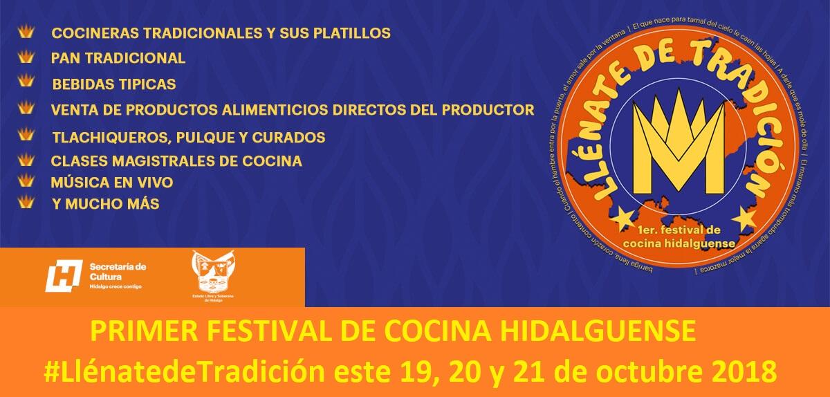 Primer festival de cocina Hidalguense 2018 «Llénate de Tradición»