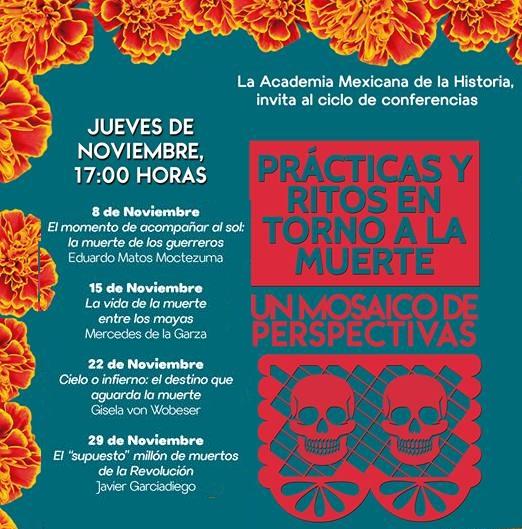 «Prácticas y ritos en torno a la muerte» Invitan a ciclo de CONFERENCIAS.
