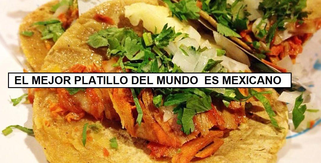 «Tacos al Pastor» se corona como el mejor platillo del mundo. Es aderezado con achiote, una delicia prehispánica.