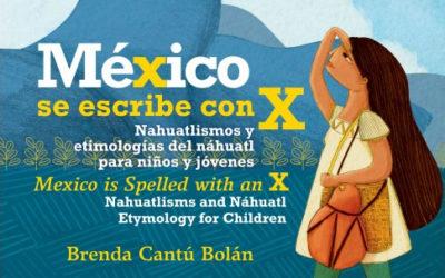 Nahuatlismos – MÉXICO se escribe con X – Libro para niños