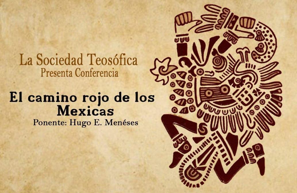 """Te invitamos a la conferencia """"El camino rojo de los Mexicas"""" es en #Puebla"""