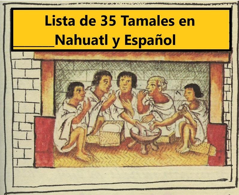 35 Tamales Prehispánicos en Nahuatl y Español