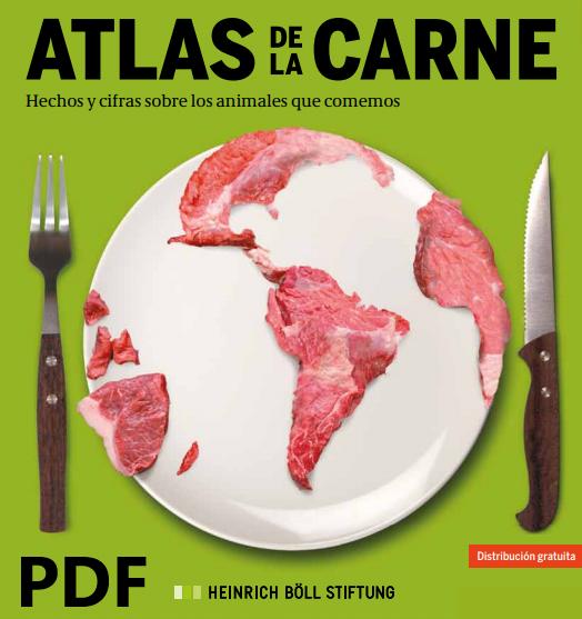 PDF – ATLAS DE LA CARNE, hechos y cifras de los animales que comemos