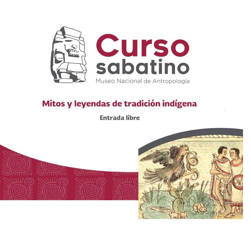 Curso sabatino: Mitos y leyendas indígenas MNAH