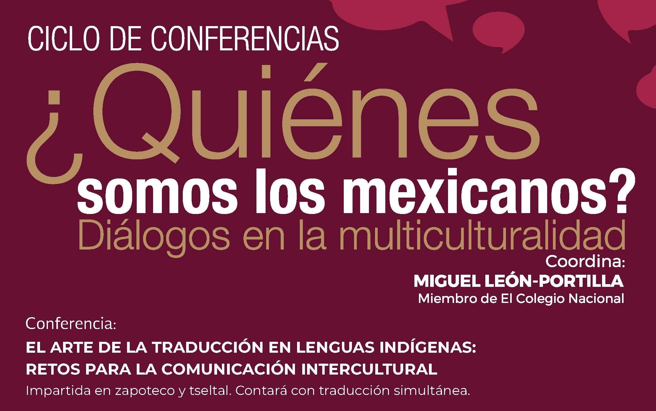 EN VIVO ¿Quiénes somos los mexicanos? El arte de la traducción en lenguas indígenas