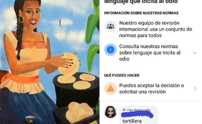 TORTILLERA – Facebook prohíbe el uso de esta palabra.