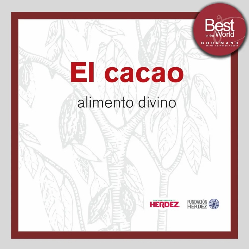 #Chocolate – El mejor libro del mundo es mexicano – Gourmand World Cookbook Awards 2019