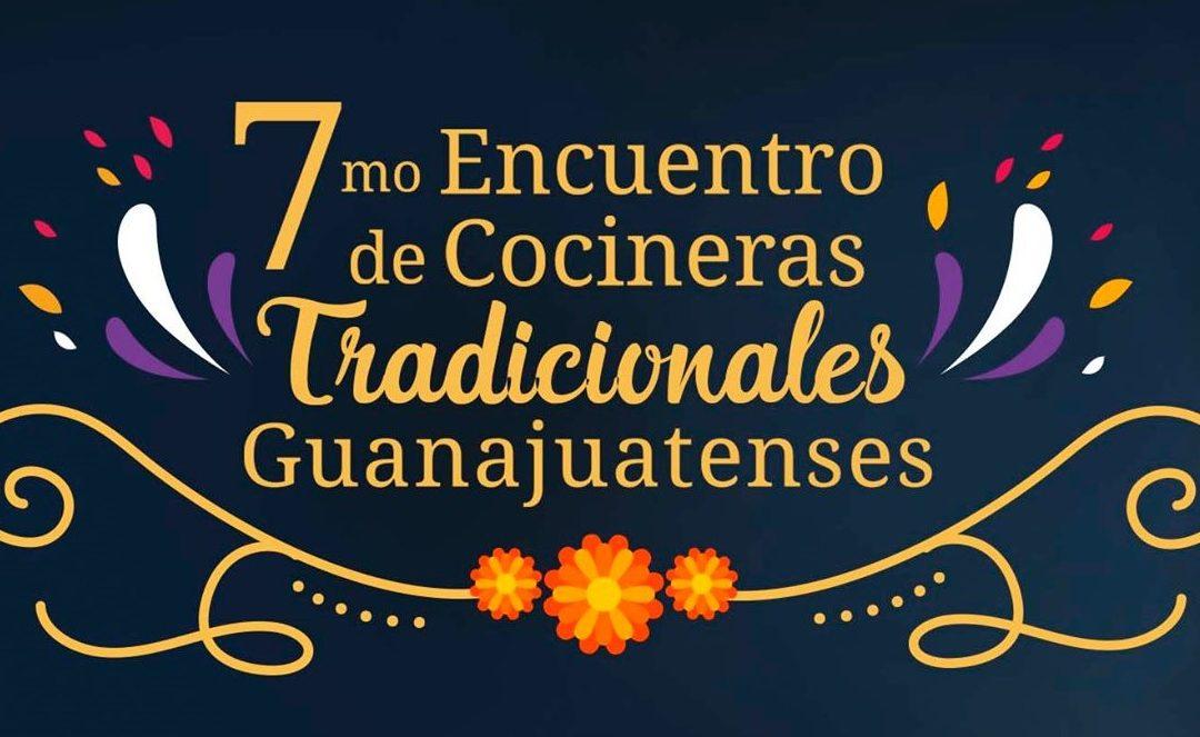 Asiste al «7mo Encuentro de Cocineras Tradicionales Guanajuatenses 2019»
