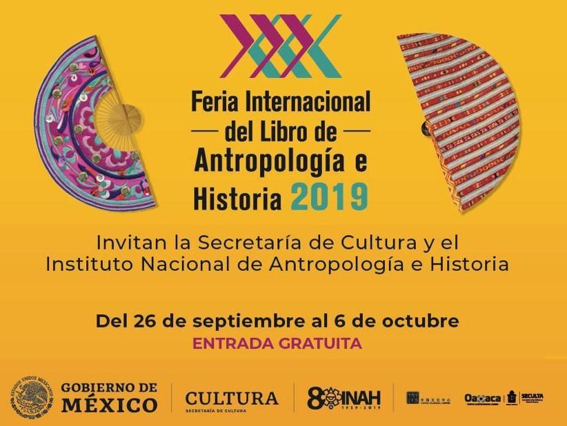 Feria Internacional del Libro de Antropología e Historia 2019