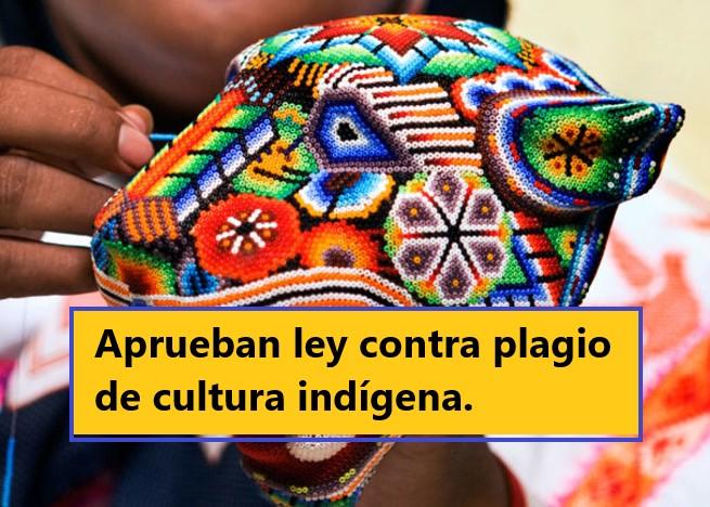 Aprueban ley contra plagio de cultura indígena