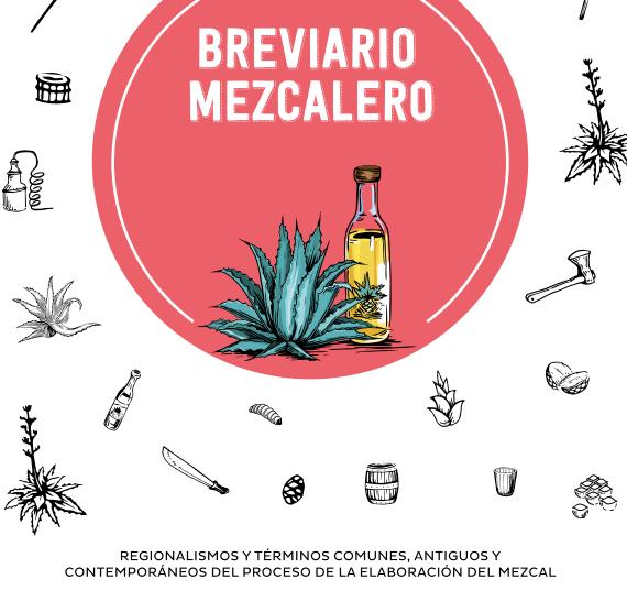 Descarga «El Brevario MEZCALERO»: Un diccionario del Agave y el Mezcal