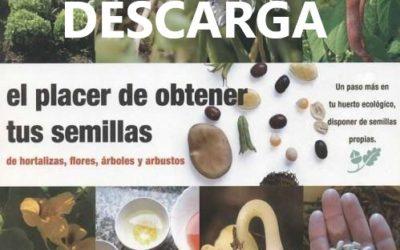 E-book «El placer de obtener tus semillas» como empezar un cultivo ecológico.