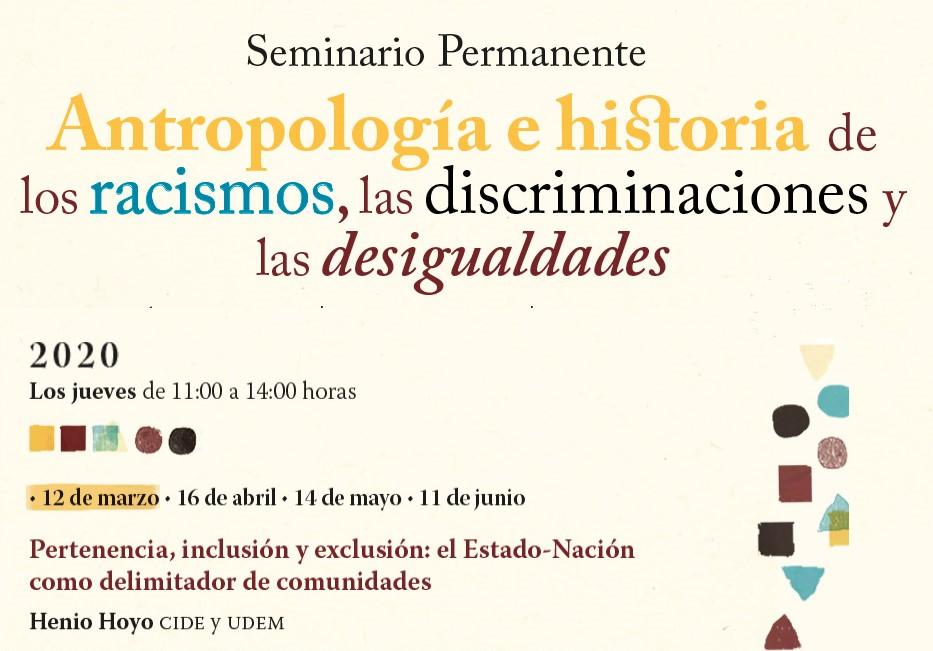 SEMINARIO Antropología e historia de los racismos, las discriminaciones y las desigualdades.