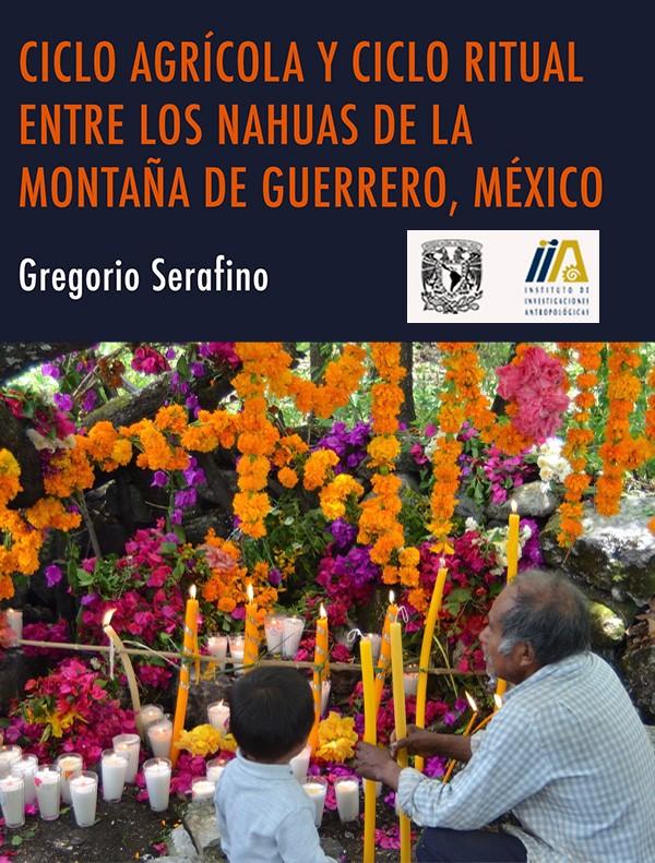 PSF – Ciclo agrícola y ciclo ritual entre los NAHUAS de la Montaña de Guerrero, México