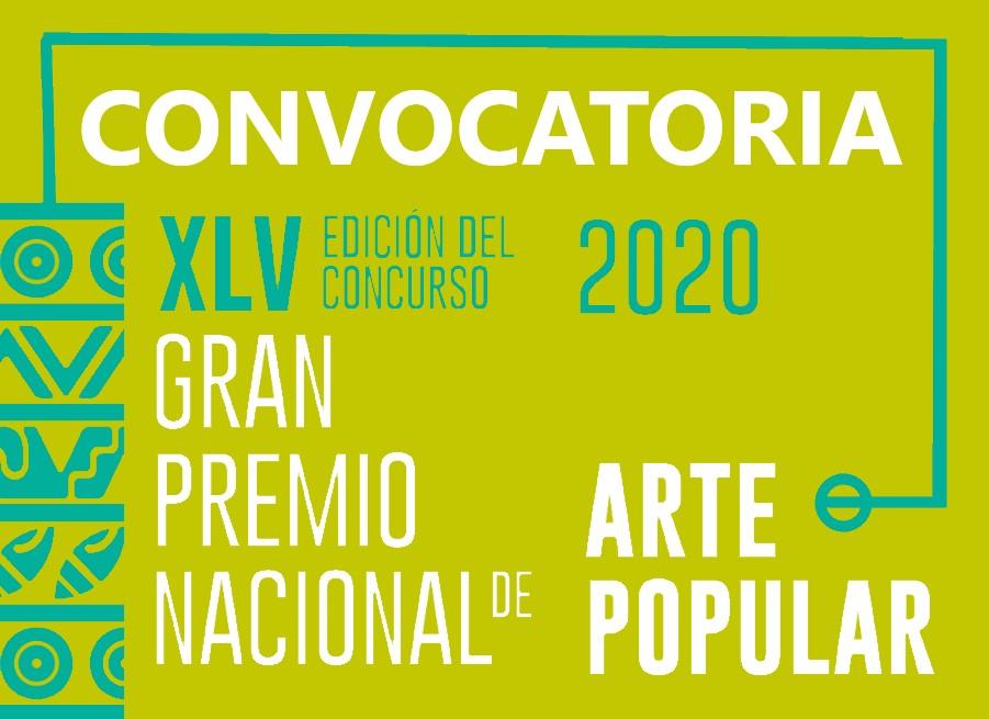 Convocatoria «Gran Premio Nacional de Arte Popular 2020» (BASES)