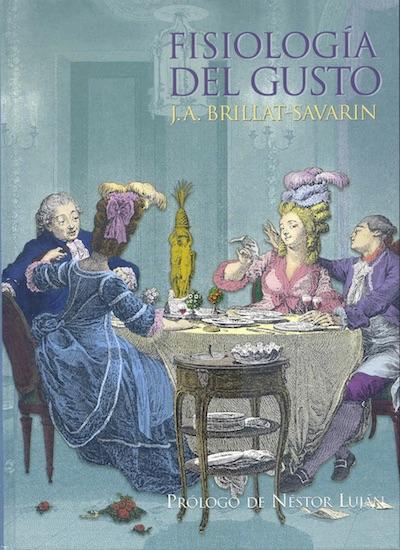 E-Book «Fisiología del gusto o Meditaciones de Gastronomía Trascendente»   J.A. Brillat-Savarin